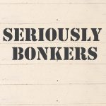 Seriously Bonkers – title